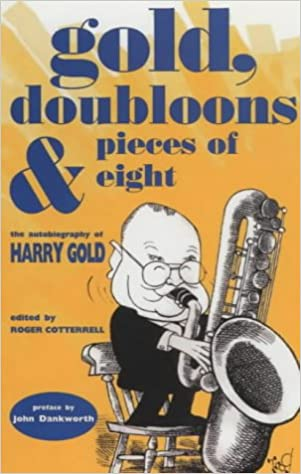 Book cover from the biography of jazz musician Harry Gold