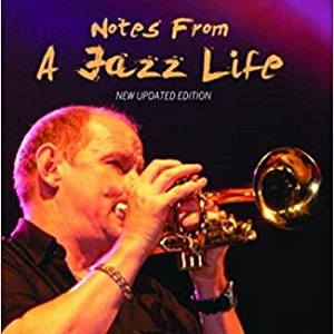 Book cover of jazz trumpeter Digby Fairweather from his biography Notes from a Jazz Life