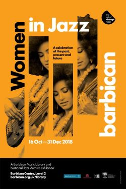 A poster showing jazz bassist Esperanza Spalding to publicise the 2018 Women in Jazz exhibition at London's Barbican.